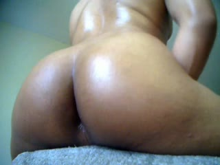 Oiled Up Booty! BIG BOOTY!!!!